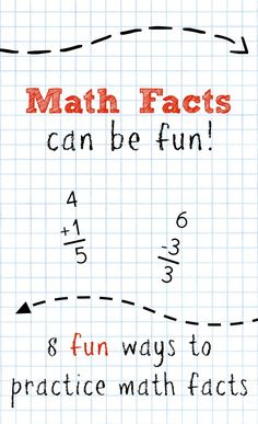 Math Facts Can be Fun! 8 strategies and games to help kids remember math facts