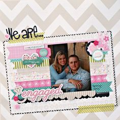 We Are Engaged by Jenny Evans - Scrapbook.com