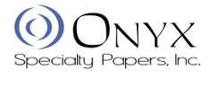 Onyx Specialty Papers, Inc •Pulp & Paper