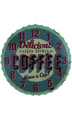 "Delicious Coffee Have a Cup Wall Clock Retro Bottle Cap Style 23"" Best Price"