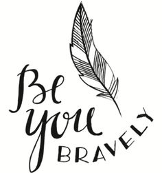 Be you Bravely Theme Graphics