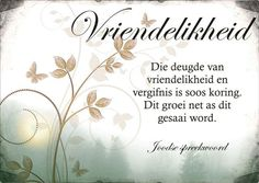 Vriendelikheid - vrugte van die Gees Bible Verses Quotes, Art Quotes, Inspirational Quotes, My Redeemer Lives, Walk In The Spirit, Afrikaanse Quotes, Teaching Quotes, Prayer Box, Lord Is My Shepherd