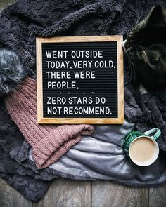 Went outside today. Very Cold. There were people. Zero stars. Do not recommend. X-P #introvert #introverhumor #introvertproblems