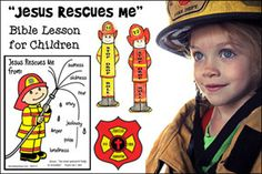 """""""Jesus Rescues Me"""" Fireman-themed Bible Lesson for children from… Free Sunday School Lessons, Kids Church Lessons, Sunday School Games, Bible Lessons For Kids, Sunday School Crafts, School Fun, School Days, Bible Object Lessons, Bible Crafts For Kids"""