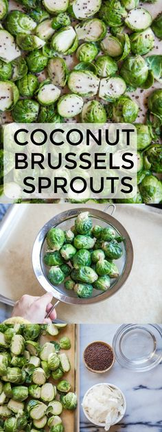 Coconut oil roasted brussels sprouts with mustard seed and coconut flakes. Healthy brussels sprouts recipe roasted with coconut oil. A great Thanksgiving side dish! Clean Recipes, Vegetable Recipes, Whole Food Recipes, Healthy Recipes, Retro Recipes, Savoury Recipes, Healthy Energy Foods, Healthy Eating, Healthy Food