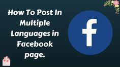 How To Post In Multiple Languages in Facebook page