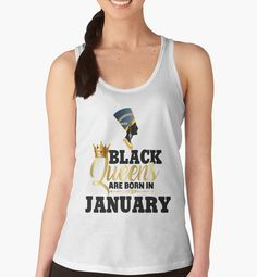 Black Queens Are Born In January Birthday Egyptian Queen Nefertiti Black Girl Magic Melanin BLM Gold Bling by CozyTeesBuffalo