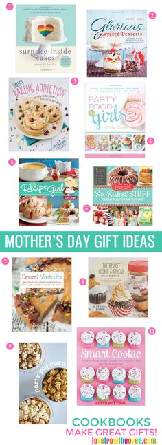 Great Mother's Day Gift Ideas - a fabulous collection of cookbooks that mom will love (and just might make something for you to say thanks!).