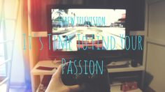 Screw Television – It's Time To Find Your Passion