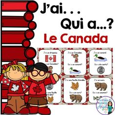 Le Canada! Learn about Canadian symbols with this fun and engaging game in French! J'ai . . . Qui a . . . is always a hit in my room!