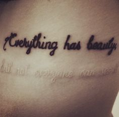 Everything has beauty but not everyone can see it❤