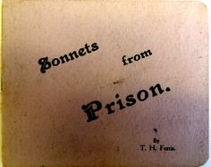"""""""Sonnets from Prison"""" this little book contains lots of poems relating to conscientious objection and the war. Little Books, Libraries, First World, Prison, Tattoo Quotes, Poems, Collections, Letters, War"""