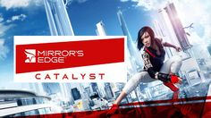 Mirror's Edge Catalyst Review, Trailer Song, Release Date - http://gamesintrend.com/mirrors-edge-catalyst-review-trailer-song-release-date/