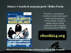Sukces w każdych negocjacjach - Bolko Fuchs