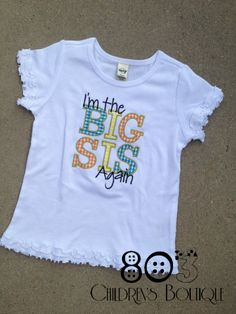 Sibling I'm the Big Sis Again BYO Gingham   This listing is for a custom I'm the Big Sis shirt. This design is machine embroidered directly on to the shirt. No stickers or iron ons used at our shop.   You can add a M2M (made to match) hair bow during checkout if you like.   Comes in sizes:  Onesies: 0-3 month, 3-6 month, 6-12month  Shirt: 12m, 18m, 24m 3T, 4T 5/6, 6x, S, M, L