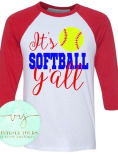 It's Softball Y'all It's Softball Y'all Raglan by VYCustomBoutique