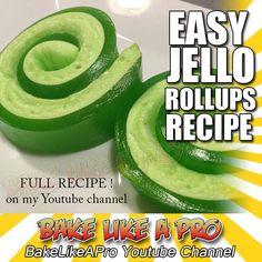 Jello Roll Ups Recipe ! - SUPER EASY RECIPE !