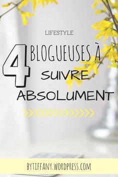 4 blogueuses à suivre absolument pour le bien de votre blog !