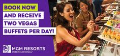 Save at MGM Resorts with Two Complimentary Buffets & $60 off Vegas Packages. www.vegasyoubet.com