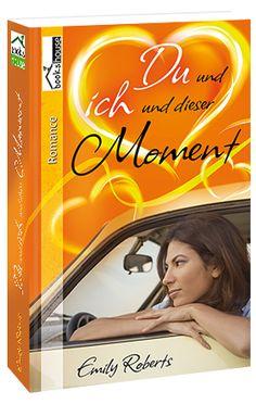 """""""Du und ich und dieser Moment"""" von Emily Roberts ab Dezember 2015 im bookshouse Verlag. http://www.bookshouse.de/buecher/Du_und_ich_und_dieser_Moment/"""