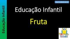 Educação Infantil - Nível 5 (crianças entre 8 a 10 anos): Fruta
