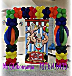 Circo Balloon Arrangements, Balloon Decorations, Balloons And More, String Of Pearls, Circus Party, Balloon Arch, Carnival, Doc Mcstuffins, Halloween