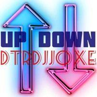 Up Down  DTRDJJOXΞ by SAMUEL  V LOPEZ on SoundCloud