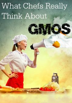 700 chefs tell Congress they want GMO labeling.