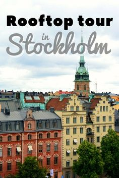 A rooftop tour of Stockholm is the best way to get a unique view of the city! | #Stockholm #Sweden