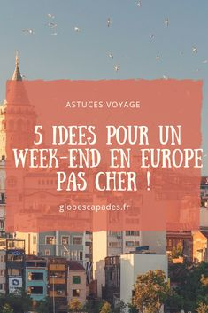 Here are 5 ideas for a cheap weekend in Europe! Discover inexpensive destinations, suitable for small budgets and backpackers. Travel in Europe is not the same: rather South with the sun, or North und Week End Europe, Week End France, Europe Destinations, Travel Europe, Disneyland, Week End En Amoureux, Coach Travel, Reisen In Europa, Road Trip With Kids