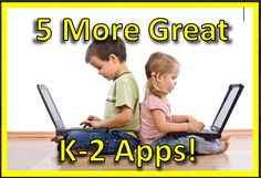 Top 12 Great Apps for Grades K-2 (Part 2)