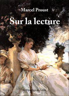 Biographie Marcel Proust : Sur la lecture