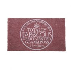 Add some glamour to your hallway with our Totally Fabulous Ubertalented Glamapuss Lives Here doormat.  #PinItToWinIt #Comp #Doorstop #Doormat #Competition #RomanAtHome  From: www.romanathome.com