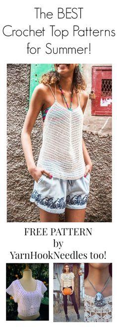 the BEST! Summer Crochet Top Patterns - YarnHookNeedles -