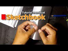Tutorial membuat Sketchbook - YouTube