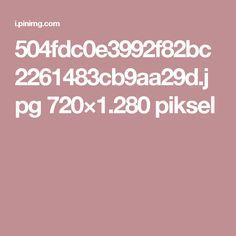 504fdc0e3992f82bc2261483cb9aa29d.jpg 720×1.280 piksel