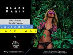 """Its time to get possessed.  IIFW is bringing India's 1st ever Intimate Fashion Calendar & Look Book """" Black Magik """", a perfect combo of calendar, look book & a print media platform for intimate & beach / resort wear fashion. Contact us for Association / Participation : business@iifw.co.in / +918551026503 / +919028076361 #BlackMagik #BlackMagikByIIFW #Calendar #IndiasFirstEver #LookBook #IntimateFashion #Lingerie #ResortWear #BeachWear #CruiseWear #ShapeWear #Fashion #InnerWear #IntimateWear…"""
