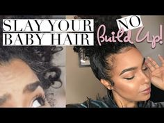 BABY HAIR HACK | Slay WITHOUT the BUILDUP! NO GEL or Edge Control - YouTube