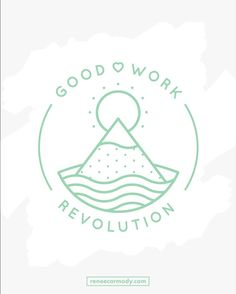 Thrilled to reveal the logo I designed for the Good Work Revolution!  @katemccreadyhq is a holistic business and career coach who empowers people to create positive impact in the world.  Kate needed a logo to stand for the online community and podcast she launched this yearGood Work Revolution.  I designed this logo to align with the relaxed joyful and positive brand Kate has created for her business!  To work together on your own Logo and Brad Design visit reneecarmodycom/logo-brand-design