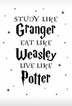 Study Eat Live Quote Digital Print Study Like Granger Eat Like Weasley Live Like Potter Harry Etsy Harry Potter Tumblr, Estilo Harry Potter, Arte Do Harry Potter, Harry Potter Spells, Harry Potter Drawings, Harry Potter Jokes, Harry Potter Pictures, Harry Potter Universal, Harry Potter Characters