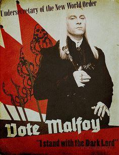 If Voldemort had won - 'Get involved, VOTE MALFOY' by Vivian