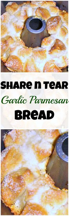 Share n Tear Garlic Parmesan Bread. Always popular! A very easy recipe with quick prep time.