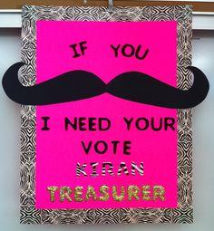 Student Council Campaign Poster...Mustache