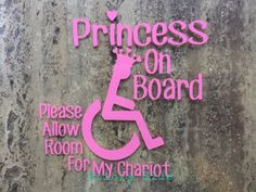 Hey, I found this really awesome Etsy listing at https://www.etsy.com/listing/293851945/princess-on-board-car-decal-wheelchair