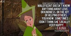 Fauna (Sleeping Beauty) quote-One of my favorite quotes!! This is why she is the best fairy.