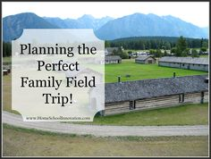 Planning the Perfect Family Field Trip