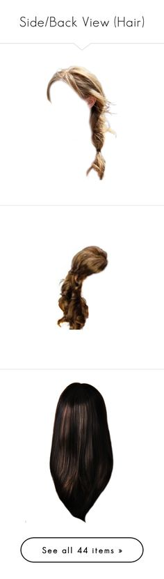 """""""Side/Back View (Hair)"""" by kat-joy ❤ liked on Polyvore featuring beauty products, haircare, hair styling tools, hair, dolls, blonde hair, body parts, doll parts, doll hair and wigs"""