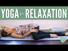Yoga For Relaxation - YouTube
