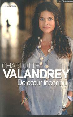 De cœur inconnu témoignage de Charlotte Valandrey