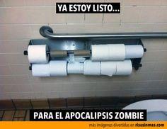 Listo para el apocalipsis zombie.
